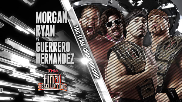 MORGAN E RYAN VS CHAVO E HERNANDEZ